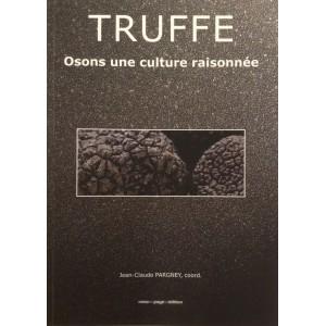 Truffe Osons la culture raisonnée